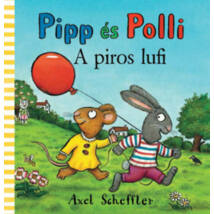 Pipp és Polli - A piros lufi ( Lapozó)