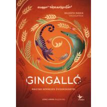 Gingalló - Magyar népmesék óvodáskortól
