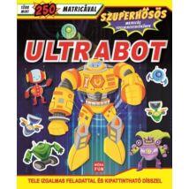 Ultrabot - Szuperhősös matricás foglalkoztatókönyv