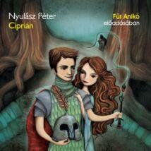 Ciprián - A Balaton hercege - hangoskönyv