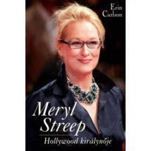 Meryl Streep - Hollywood királynője