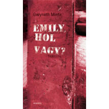 Emily, hol vagy?