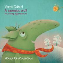 A szomjas troll - hangoskönyv