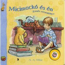 Micimackó és én - Zenés verseskönyv