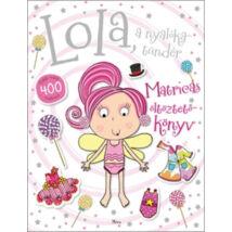 Lola, a nyalókatündér-matr.öltöztetőköny