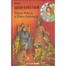 Idődetektívek 2. - Marco Polo és a Titkos Szövetség 2.kiadás