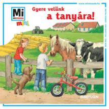 Mi micsoda mini füzet - Gyere velünk a tanyára!