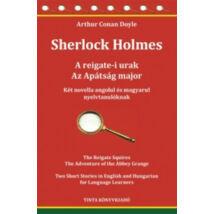 Sherlock Holmes - A reigate-i urak, Az Apátság major - kétnyelvű