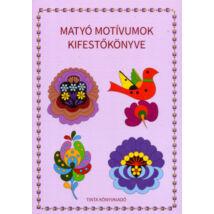 Matyó motívumok kisfestőkönyve