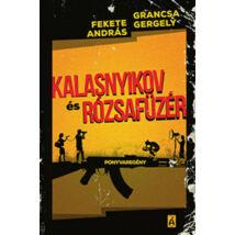Kalasnyikov és Rózsafüzér