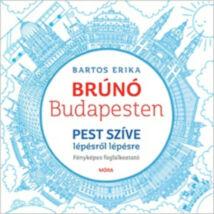 Brúnó Budapesten 3. - Pest szíve lépésről lépésre foglalkoztató