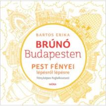 Brúnó Budapesten 4. - Pest fényei lépésről lépésre foglalkoztató
