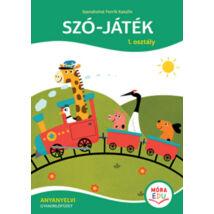Szó-játék 1. osztály - Anyanyelvi gyakorlófüzet
