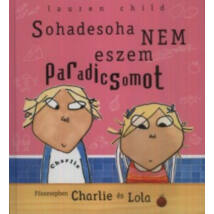 Charlie és Lola, Sohadesoha nem eszem pa