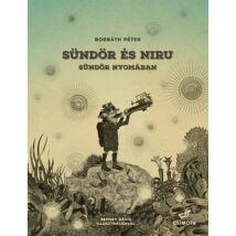 Sündör és Niru - Sündör nyomában