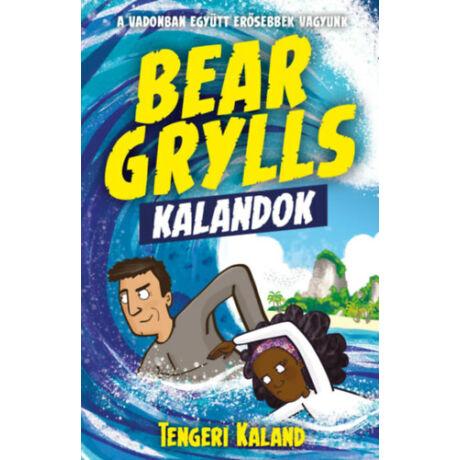 Bear Grylls kalandok - Tengeri kaland