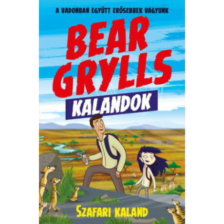 Bear Grylls kalandok - Szafari kaland