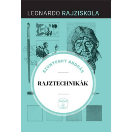 Leonardo rajziskola - Rajztechnikák
