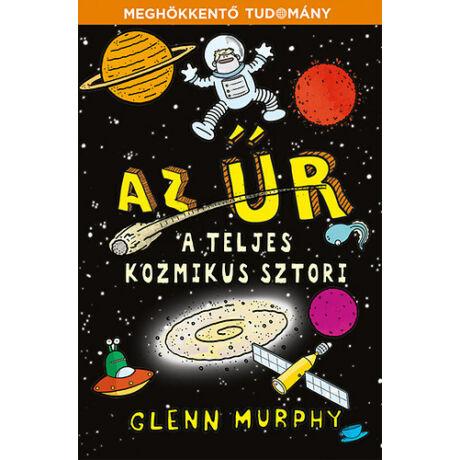 Az űr - A teljes kozmikus sztori - Kossuth