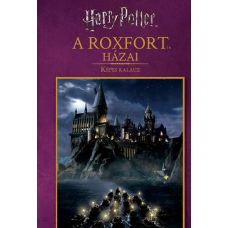A Roxfort házai (képes kalauz)