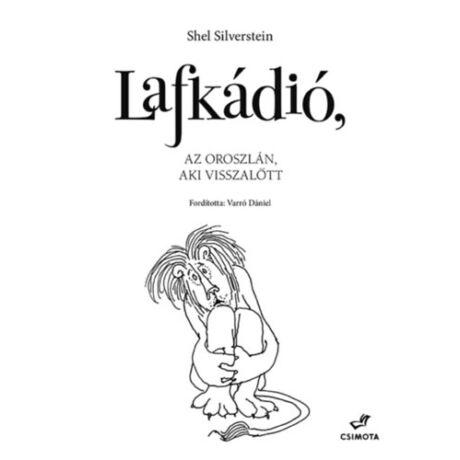 Lafkádió, az oroszlán, aki visszalőtt