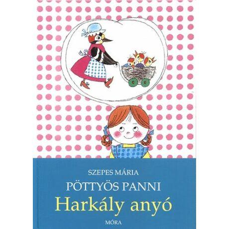 Pöttyös Panni- Harkály anyó