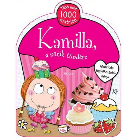 Kamilla, a sütik tündére