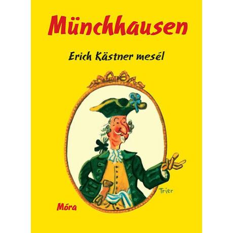Münchhausen - Erich Kastner mesél