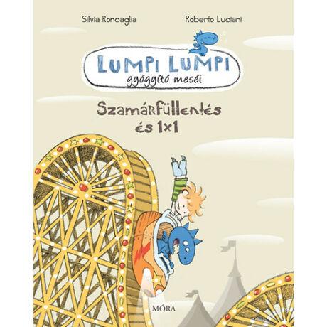 Lumpi Lumpi - Szamárfüllentés és 1x1