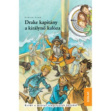 Idődetektívek 5. - Drake kapitány, a királynő kalóza