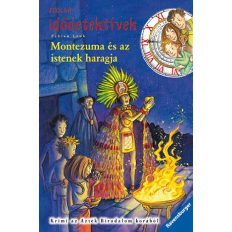 Idődetektívek 16. - Montezuma és az istenek haragja